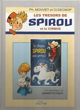 P. Mouvet C. Decnop Les trésors de Spirou et le cirque