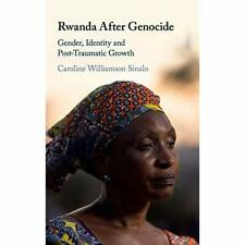 Rwanda After Genocide Gender Identity Post-Traumatic . 9781108426138 Cond=LN:NSD