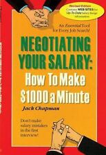 Negotiating Your Salary : How to Make $1,000 a Minute by Jack Chapman