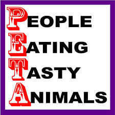 Peta People Eating Tasty Animals S-22
