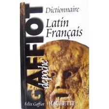 Dictionnaire Latin Français - GAFFIOT Félix