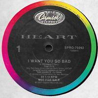 "HEART I Want You So Bad Rock Radio Remix 1987 US promo  12"" vinyl single"