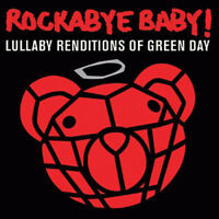 ROCKABYE BABY! Lullaby Renditions Of GREEN DAY Sealed CD Instrumental Kids 2008