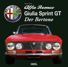 Alfa Romeo Giulia Sprint GT - Der Bertone von Johnny Tipler (Gebundene Ausgabe)