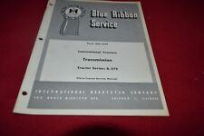 International Harvester B-275 Tractor Transmission Shop Manual BWPA