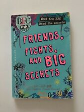 Parragon Bfc Ink: Friends, Fights And Big Secrets #R