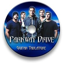 PARKWAY DRIVE HEAVY METAL ROCK GUITAR TAB TABLATURE SONG BOOK SOFTWARE CD