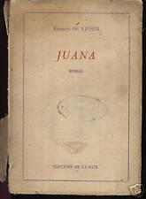EDOUARD DE KEYSER - JUANA - EDITIONS DE LA PAIX