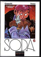 SODA T 6   CONFESSION EXPRESS     GAZZOTTI / TOME    EO