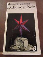 Marguerite Yourcenar: L'oeuvre au Noir/ Folio