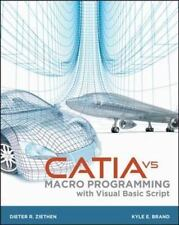 CATIA V5 Macro Programming with Visual Basic Script by Dieter Ziethen and...