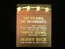 "Jerry Rice Autographed ""50 Years, 50 Moments"" Super Bowl History Book"