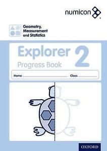 Numicon: Geometry, Measurement and Statistics 2 Explorer Progress Book: 2 by...