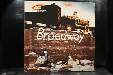 Broadway - Nothing Is Easy