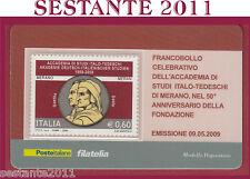 TESSERA FILATELICA FRANCOBOLLO ACCADEMIA STUDI ITALO TEDESCHI DI MERANO 2009 N19