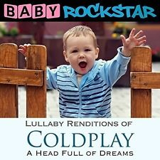 Audio CD Baby Rockstar Coldplay A Head Full Of Dreams Lullaby Renditions