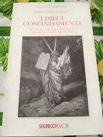 libro nuovo i dieci comandamenti Sugarco ed Padre Livio Fanzaga book I 10 y