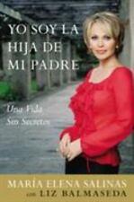 Yo Soy la Hija de Mi Padre: Una Vida Sin Secretos (Spanish Edition)-ExLibrary