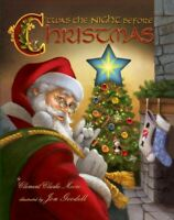 Twas the Night Before Christmas, Hardcover by Moore, Clement Clarke; Goodell,...