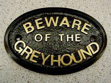 BEWARE OF THE GREYHOUND - HOUSE DOOR PLAQUE DOG SIGN COLLAR