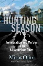 HUNTING SEASON [9780807061220] - MIRTA OJITO (PAPERBACK) NEW