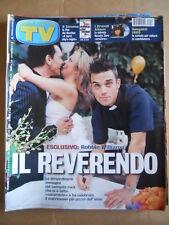 TV Sorrisi e Canzoni n°16 2002 Robbie Williams Renato Zero  [D53]