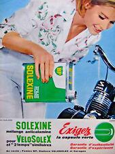 PUBLICITÉ DE PRESSE 1964 SOLEXINE MÉLANGE ANTICALAMINE POUR VELOSOLEX 2200