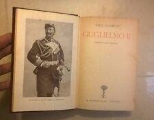 GUGLIELMO II EMIL LUDWIG MONDADORI 1931