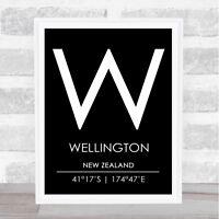 Wellington New Zealand Coordinates Black & White Travel Quote Poster Print
