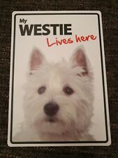 My WESTIE Lives Here A5 Plastic Sign bargain cheap