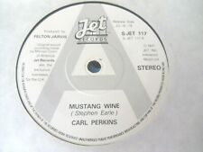 """CARL PERKINS - MUSTANG WINE / THE WHOLE WORLD MISSES YOU 7"""" (PROMO PRESS) 78 VG-"""