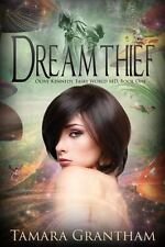 Dreamthief: Olive Kennedy, Fairy World M.D., Book One, Grantham, Tamara, Good Co