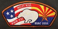 WALPI KIVA OA LODGE 432 BSA GRAND CANYON COUNCIL FLAP NOAC 2004 RARE ISSUE CSP