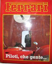 * Enzo Ferrari - Piloti - che gente -  premiere edition francaise *