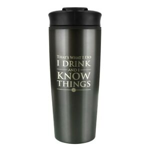 GAME OF THRONES I DRINK & I KNOW THINGS STAINLESS STEEL TRAVEL MUG 15oz