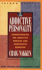 The Addictive Personality: Understanding the Addict... by Craig Nakken Paperback