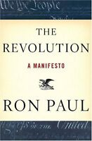 The Revolution: A Manifesto by Ron Paul