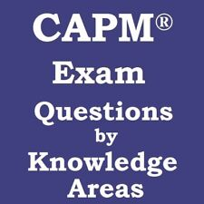 800 CAPM Exam Questions with Answers Explained based on PMBOK 6th Sixth Edition