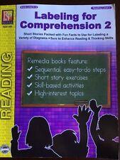 LABELING FOR COMPREHENSION 2 Reading Level 2 Grade 5-12 Student Workbook Rem446