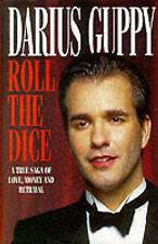 Roll of the Dice: A True Saga of Love, Money and Betrayal, Darius Guppy, Nichola