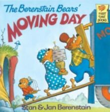 First Time Books(R): The Berenstain Bears' Moving Day by Jan Berenstain and Stan