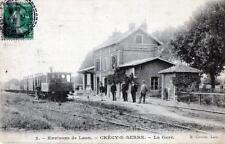 CPA 02 ENVIRONS DE CRECY SUR SERRE LA GARE (TRAIN EN GROS PLAN)