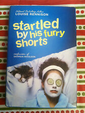 Startled by His Furry Shorts No. 7 by Louise Rennison (2006, Hardcover) #4218