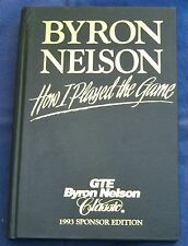SIGNED How I Played the Game Byron Nelson Classic Sponsor Limited 1st Ed Leather