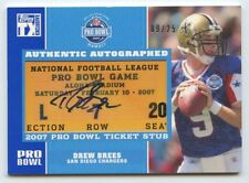 Drew Brees 2007 Topps Exclusive Pro Bowl Ticket Stub Signed Auto Autograph #9/25