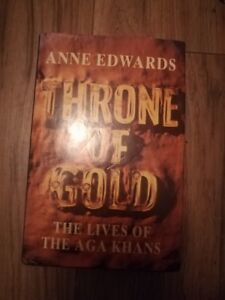 Throne of Gold  THe Lives of the Aga Khans by Anne Edwards Signed