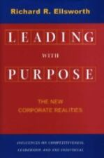 Leading with Purpose: The New Corporate Realities (Stanford Business B-ExLibrary