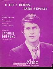 JACQUES DUTRONC partition musicale IL EST 5 HEURES...