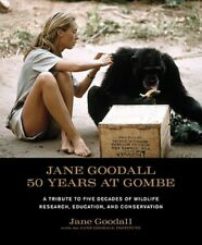 Jane Goodall: 50 Years at Gombe by Ph.D. Goodall, Jane, Dr.: New