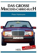 Mercedes-Benz Cabrio 1949-92 (170 220 S SE Ponton W111 W124) Das große Buch book